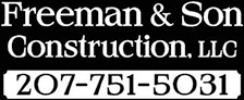 Freeman & Son Construction LLC Georgetown Maine